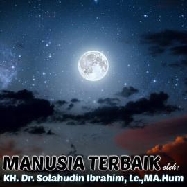 Manusia Terbaik – SMP Al Hidayah Islamic Boarding School