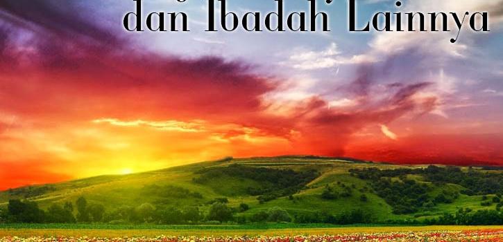 Menghiasi Surga Dengan Banyak Zikir dan Ibadah Lainnya – SMP Al Hidayah Islamic Boarding School